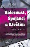 Holocaust, Spojenci a Osvětim (Znepokojující pravda o tom, co Spojenci věděli o vyhlazování Židů a koncentračním a vyhlazovacím táboře Osvětim) - obálka