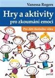 Hry a aktivity pro zkoumání emocí (Pro děti školního věku) - obálka