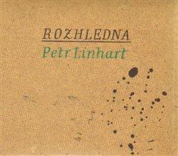 Rozhledna - Petr Linhart