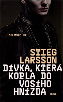 Dívka, která kopla do vosího hnízda - Azita Haidarová, Stieg Larsson