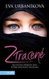 Ztracené (Skutečné příběhy žen, které milovaly muslima) - obálka