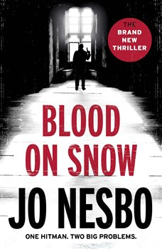 Blood on Snow. One Hitman. Two Big Problems. - Jo Nesbo