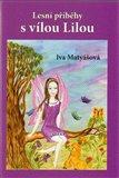 Lesní příběhy s vílou Lilou - obálka
