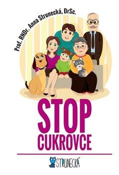Stop cukrovce - Anna Strunecká