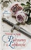 Vášně a boje Polyxeny z Lobkovic - obálka