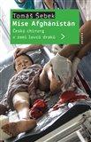 Mise Afghánistán (Český chirurg v zemi lovců draků) - obálka