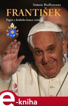František - papež z druhého konce světa - Simon Biallowons e-kniha