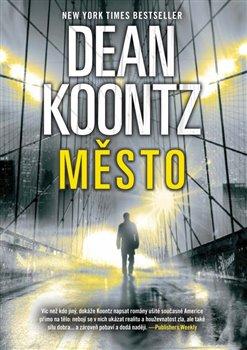 Město - Dean Koontz