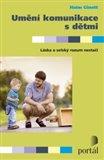 Umění komunikace s dětmi (Láska a selský rozum nestačí) - obálka