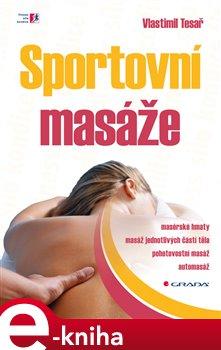 Sportovní masáže - Vlastimil Tesař e-kniha