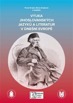 Obálka titulu Výuka jihoslovanských jazyků a literatur v dnešní Evropě