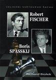 Robert Fischer, Boris Spasskij - Velikáni světového šachu - obálka
