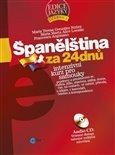 Španělština za 24 dnů - Intenzivní kurz pro samouky - obálka