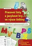 Pracovní listy a jazykové hry ve výuce češtiny (Procvičení vyjmenovaných slov) - obálka