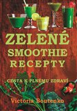 Zelené smoothie recepty (Cesta k plnému zdraví) - obálka