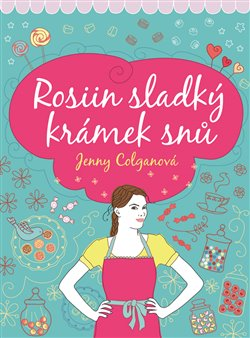 Obálka titulu Rosiin sladký krámek snů