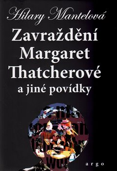 Obálka titulu Zavraždění Margaret Thatcherové