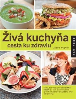Obálka titulu Živá kuchyňa, cesta ku zdraviu