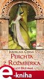 Perchta z Rožmberka (Elektronická kniha) - obálka