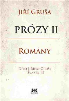 Obálka titulu Prózy II - romány