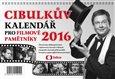 Cibulkův kalendář pro filmové pamětníky 2016 - obálka