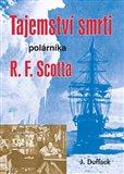 Tajemství smrti polárníka R. F. Scotta - obálka