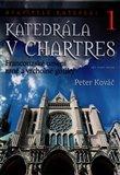 Katedrála v Chartres (Francouzské umění rané a vrcholné gotiky) - obálka