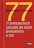 77 jednoduchých způsobů jak zvýšit produktivitu a zisk - obálka