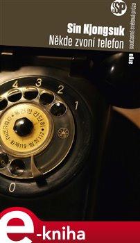 Obálka titulu Někde zvoní telefon