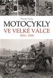 Motocykly ve Velké válce (1914 - 1918) - obálka