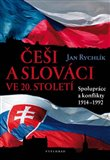 Češi a Slováci ve 20. století - obálka