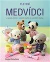 Obálka knihy Pletení medvídci