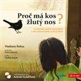 Proč má kos žlutý nos (O Vlaďčiných ptačích kamarádech a Rákosníčkově daleké cestě do Afriky) - obálka