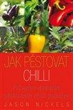 Jak pěstovat chilli (Bazar - Mírně mechanicky poškozené) - obálka