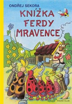 Knížka Ferdy Mravence - Ondřej Sekora