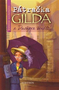 Pátračka Gilda a Duchova sonáta - Jennifer Allisonová