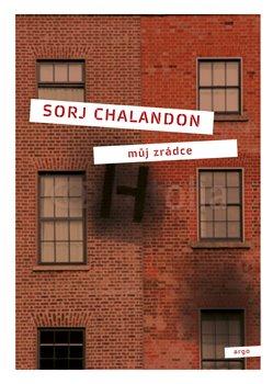 Můj zrádce - Sorj Chalandon