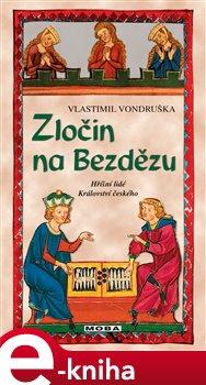 Zločin na Bezdězu - Vlastimil Vondruška e-kniha