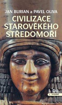 Komplet-Civilizace starověkého Středomoří I, II - Pavel Oliva, Jan Burian