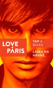 Love Paris - Yan J. Bulka