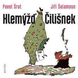 Hlemýžď Čilišnek - Pavel Šrut, Jiří Šalamoun