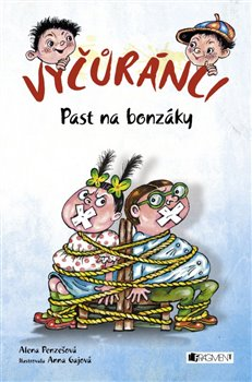 Vyčůránci – Past na bonzáky - Alena Penzešová