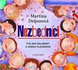 Nezbedníci, CD - Martina Drijverová