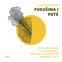 Obálka titulu Fukušima I poté