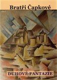 Bratři Čapkové (Prózy a divadelní hry z let 1907–1912) - obálka