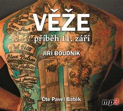 Věže, příběh 11. září, CD - Jiří Boudník