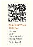 Grammatyka Cžeska (mluvnice češtiny v 16. až 19. století (katalog výstavy)) - obálka
