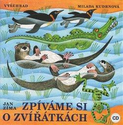 Zpíváme si o zvířátkách - Jan Zíma