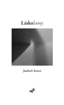 Láskolamy - Jindřich Tošner