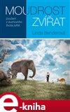 Moudrost zvířat (Poučení z duchovního života zvířat) - obálka